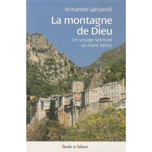 Montagne de Dieu : Un voyage spirituel au mont Athos