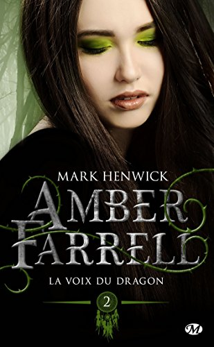 La Voix Du Dragon Amber Farrell T2 Ebook Mark Henwick Alison