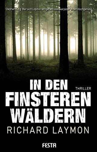 Buchcover In den finsteren Wäldern - Brutaler Thriller (Horror Taschenbuch)