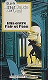 Lilia entre l'air et l'eau (l'Ami de Poche) (French Edition)