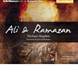 [Ali & Ramazan [ ALI & RAMAZAN ] By Magden, Perihan ( Author )Apr-24-2012 Compact Disc