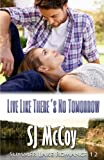 Live Like There's No Tomorrow: Ben's Story: Volume 12 (Summer Lake)