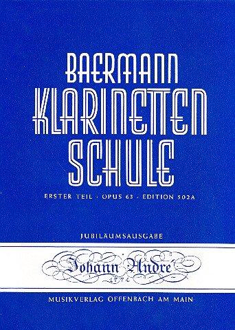 Klarinettenschule Band 1 Erster Teil op.63 : Theoretischer Teil mit Tabelle - Tabelle Teile
