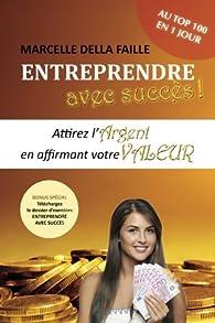 Entreprendre avec succès par Marcelle Della Faille