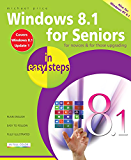 Windows 8.1 for Seniors in easy steps: Covers Windows 8.1 Update 1 (English Edition)