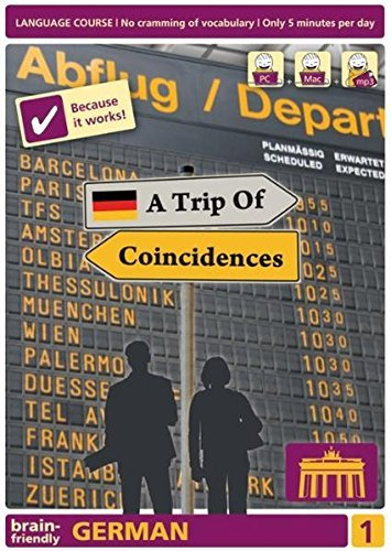 German: Trip of Coincidences Pt. 1: Computer Course, German in Only 5 Minutes (Brain-Friendly, German in Only 5 Minutes) by Vera F. Birkenbihl (2010-11-15)