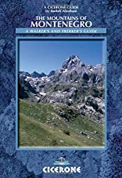 The Mountains of Montenegro: A Walker's and Trekker's Guide (Cicerone Guide) by Rudolf Abraham (2007-07-03)