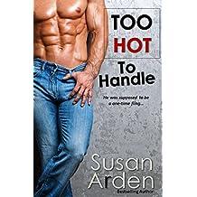 Too Hot To Handle: Texas Cowboy Temptation (Bad Boys Western Romance Book 6)