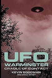 UFO WARMINSTER: Cradle of Contact