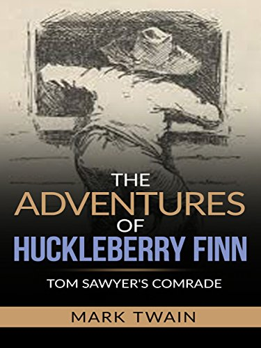 The Adventures of Huckleberry Finn - Tom Sawyer's Comrade (English Edition)