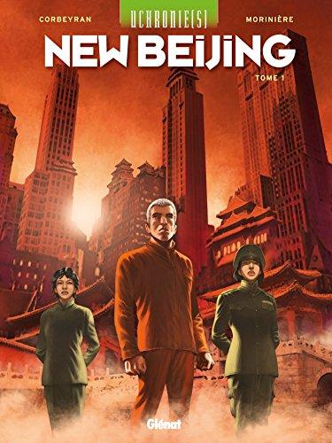 Uchronie[s] - New Beijing - Tome 01