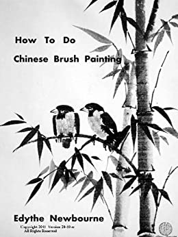 How to Do Chinese Brush Painting by [Newbourne, Edythe]