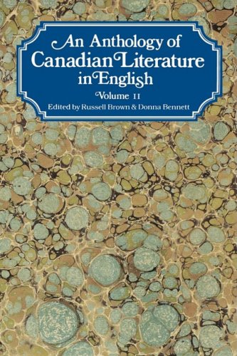 An Anthology of Canadian Literature in English: Volume II