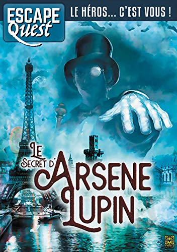 Escape Quest T04: Le Secret d'Arsène Lupin par  (Broché - May 2, 2019)