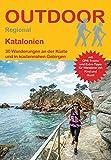 Katalonien: 30 Wanderungen an der Küste und in küstennahen Gebirgen (Outdoor Regional) - Annika Müller