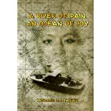 A River Of Pain, An Ocean Of Joy (English Edition)