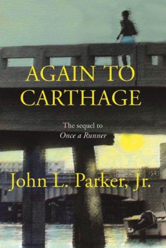 Again to Carthage por John L. , Jr. Parker