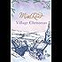 Village Christmas (Fairacre Book 6)
