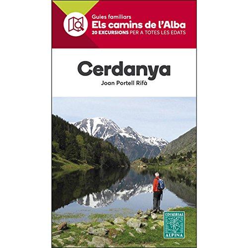 CERDANYA- ELS CAMINS DE L'ALBA por JOAN PORTELL RIFÀ