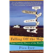 Falling Off the Map: Some Lonely Places of The World (Vintage Departures) (English Edition)