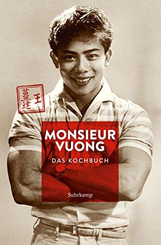 Monsieur Vuong: Das Kochbuch (suhrkamp taschenbuch)