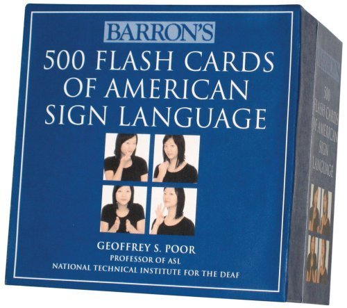 Barron's 500 Flash Cards of American Sign Language Flc Crds by Poor, Geoffrey S. (2009) Cards