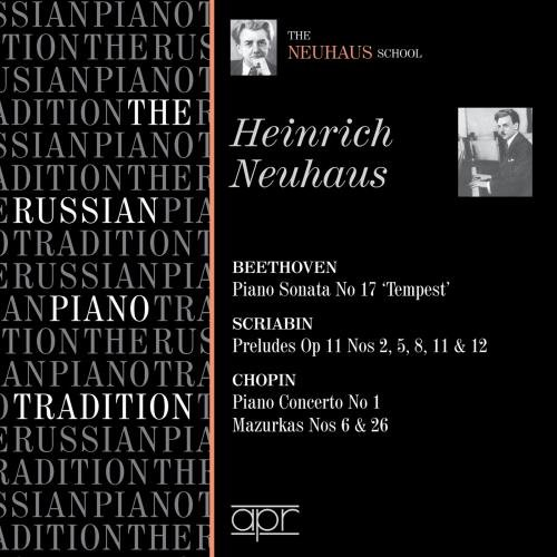 heinrich-neuhaus-beethoven-sonate-no-17-la-tempete-scriabine-preludes-chopin-concerto-pour-piano-no-