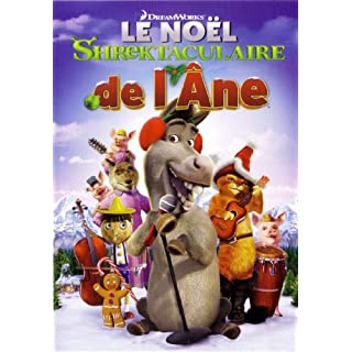 SHREK-Le noel Shrektaculaire de l''ane