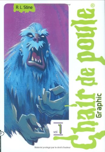 Chair de poule Graphic, Tome 1 : L'Abominable Homme des Neiges de Pasadena ; En eaux troubles