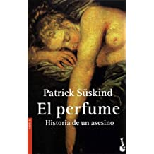 [ El Perfume / Perfume: Historia de Un Asesino / The Story of a Murderer (Ed Especial) Suskind, Patrick ( Author ) ] { Paperback } 2006
