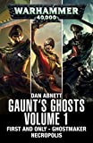Gaunt's Ghosts: Volume 1 (Gaunt's Ghosts)