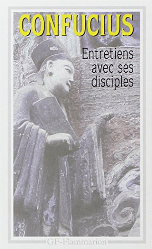 Les entretiens de Confucius et de ses disciples par Confucius