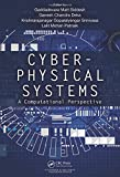 Cyber-Physical Systems: A Computational Perspective