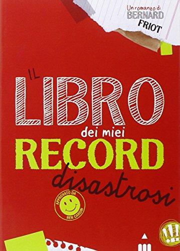 Il libro dei miei record disastrosi