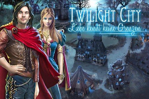 Twilight City Liebe kennt keine Grenzen