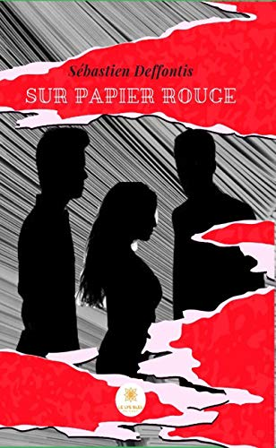 Sur papier rouge: Thriller à suspense (French Edition) - Rouge Papier