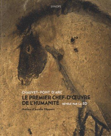 Chauvet-Pont d'Arc, le premier chef-d'oeuvre de l'humanit rvl par la 3D
