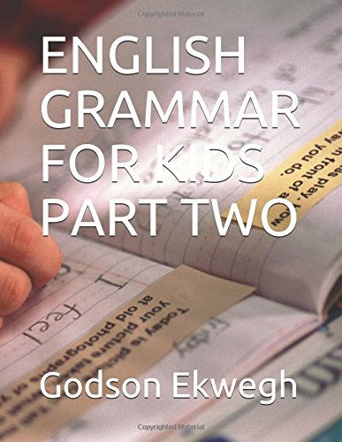 ENGLISH GRAMMAR FOR KIDS PART TWO