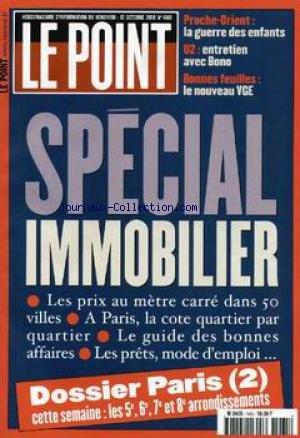 POINT (LE) [No 1465] du 13/10/2000 - SPECIAL IMMOBILIER - PARIS - PROCHE-ORIENT - LA GEURRE DES ENFANTS - U2 - BONO - LE NOUVEAU VGE.
