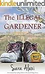 The Illegal Gardener (The Greek Villa...