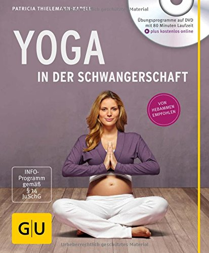 Yoga in der Schwangerschaft (+ DVD) (GU Multimedia - P & F) Buch-Cover