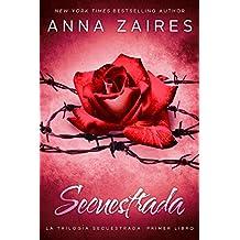 Secuestrada (Spanish Edition)
