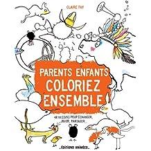 Cahier de gribouillages : Parents et enfants, coloriez ensemble
