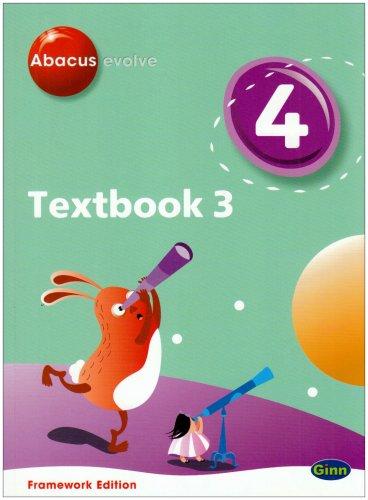 Abacus Evolve Year 4/P5 Textbook 3 Framework Edition: Textbook No. 3 (Abacus Evolve Fwk (2007))