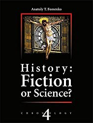 History: Fiction or Science? Chronology Vol.IV (English Edition)