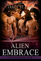 Alien Embrace (Clans of Kalquor Book 1) (English Edition)
