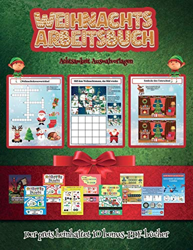 Achtsamkeit Ausmalvorlagen (Weihnachts-Arbeitsbuch): Dieses Buch enthält 30 farbige Übungsblätter für Kinder von 4-6 Jahren. Auf diese Weise kann Ihr ... Grobmotorik und Aufmerksamkeit steigern