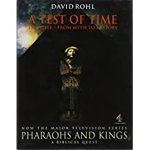 A Test of Time: The Bible - From Myth to History v. 1 (A Channel Four book)