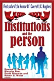 Institutions and the Person: Festschrift in Honor of Everett C.Hughes (English Edition)