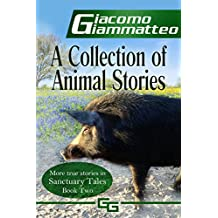A Collection of Animal Stories: Sanctuary Tales, Volume II